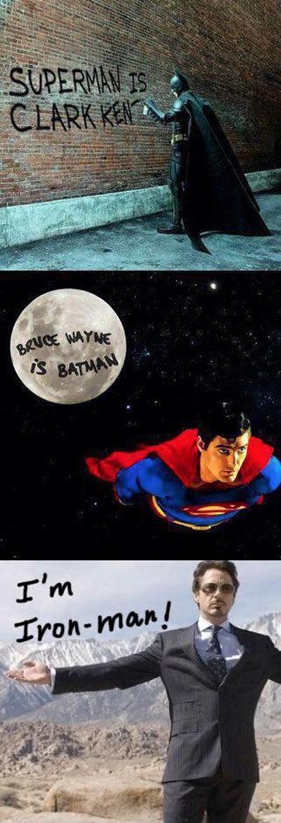 batman superman is clack kent superman bruce wayne is batman tony stark i batman superman iron man