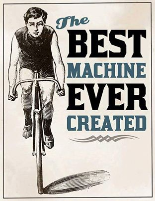Bike -  The best machine ever created !