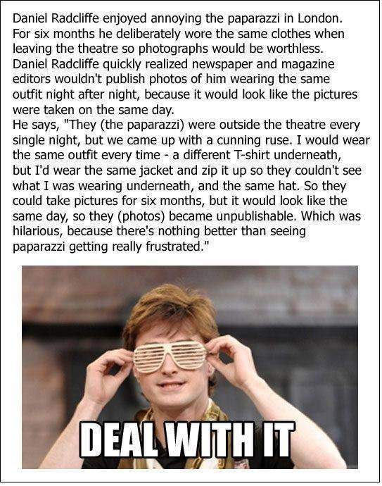 Daniel Radcliffe enjoyed annoying the paparazzi.