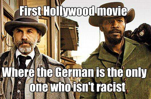 First Hollywood movie where the German is the only one who isn't racist.