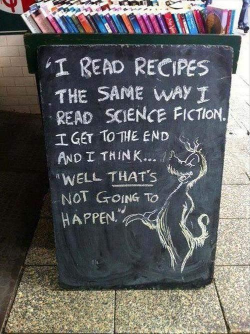 I read recipes the same way I read science fiction.