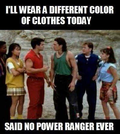 I'll wear a different colour of clothes today.