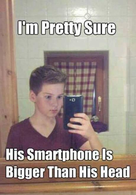 I'm pretty sure his smartphone is bigger than his head