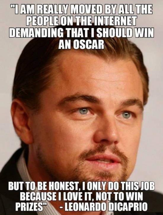 Leonardo DiCaprio - I am really moved by all the people on the Internet..