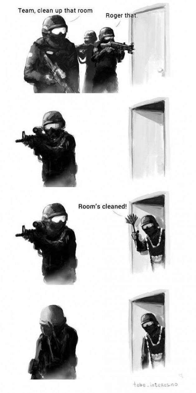 Special forces problem. Clean that room.
