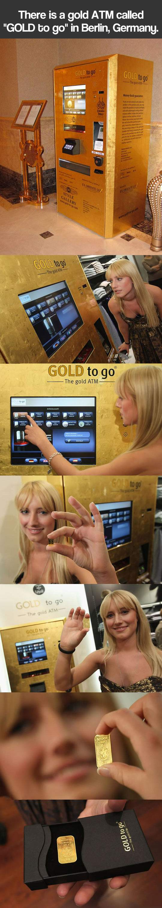 There is a gold ATM called - GOLD to go