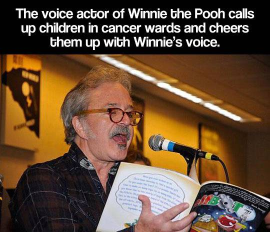 Voice actor of Winnie the Pooh calls up children in cancer wards and cheers them up with Winnie's voice.