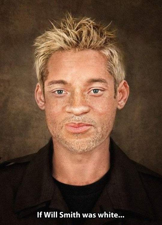 What if Will Smith was white?