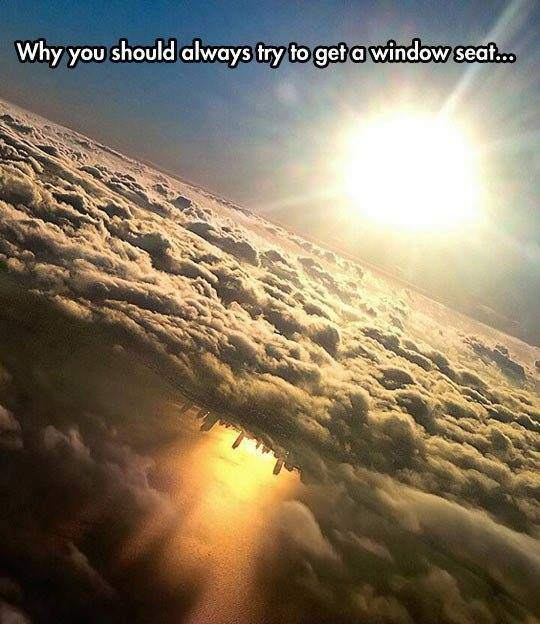 Why you should always try to get a window seat...