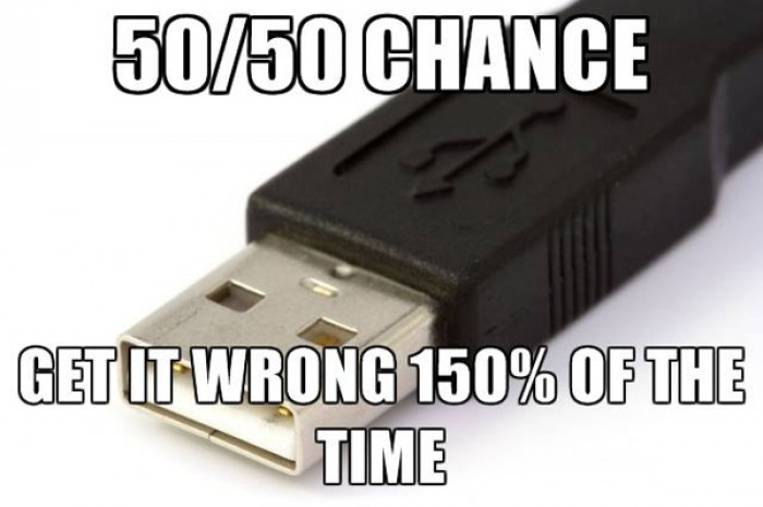 USB, 50/50 chance get it wrong 150% of the time.