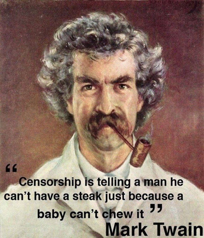 What Censorship Is Like - Mark Twain Quote