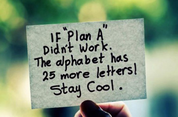 """If """"Plan A"""" didn't work. The alphabet has..."""
