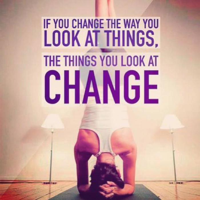 If you change the way you look at things...