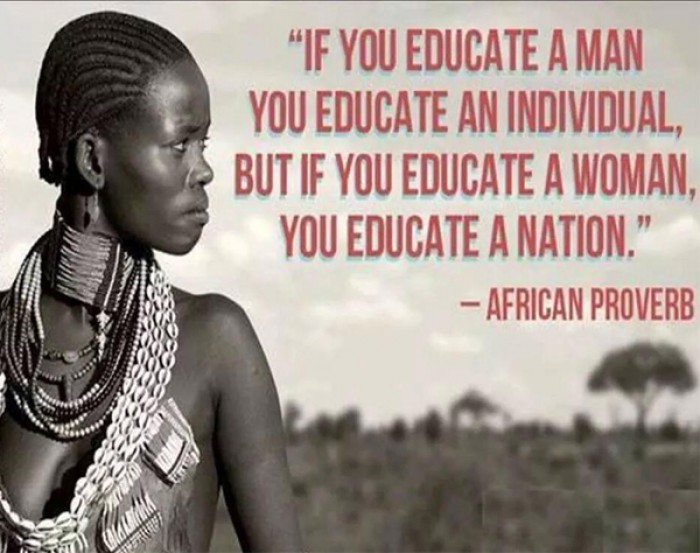 If you educate a man you educate an individual, but if you