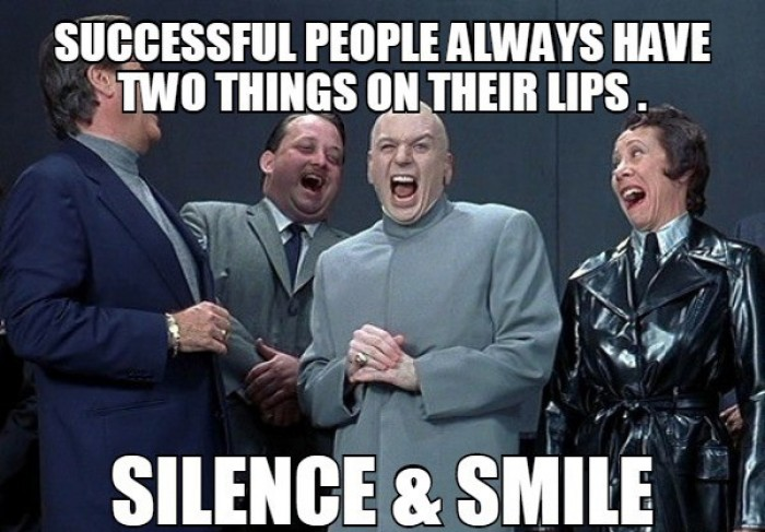 Successful people always have two things on their lips