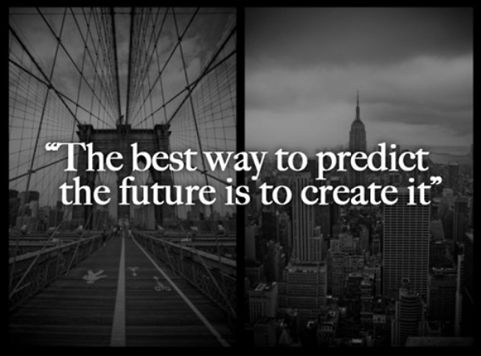 "Abraham Lincoln - ""The best way to predict your future is..."