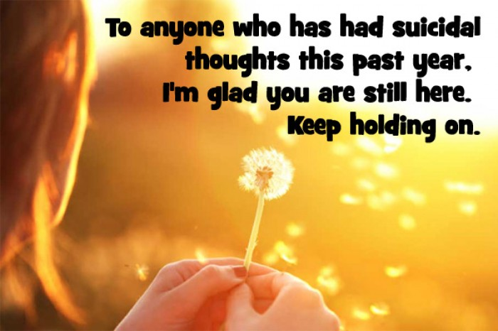 To anyone who has had suicidal thoughts this past year...