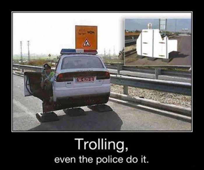 Trolling, even the police do it