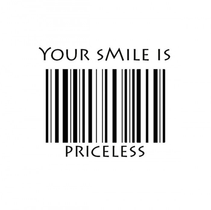 Your smile is priceless