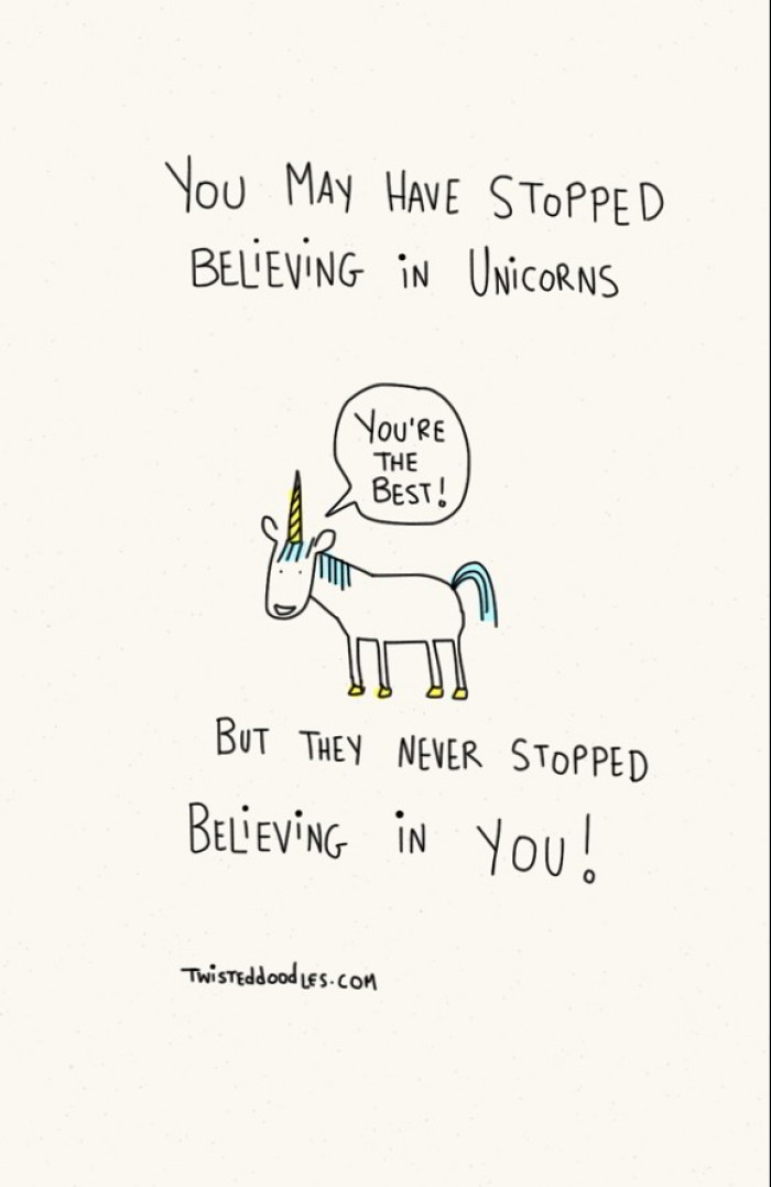 You May Have Stopped Believing In Unicorns
