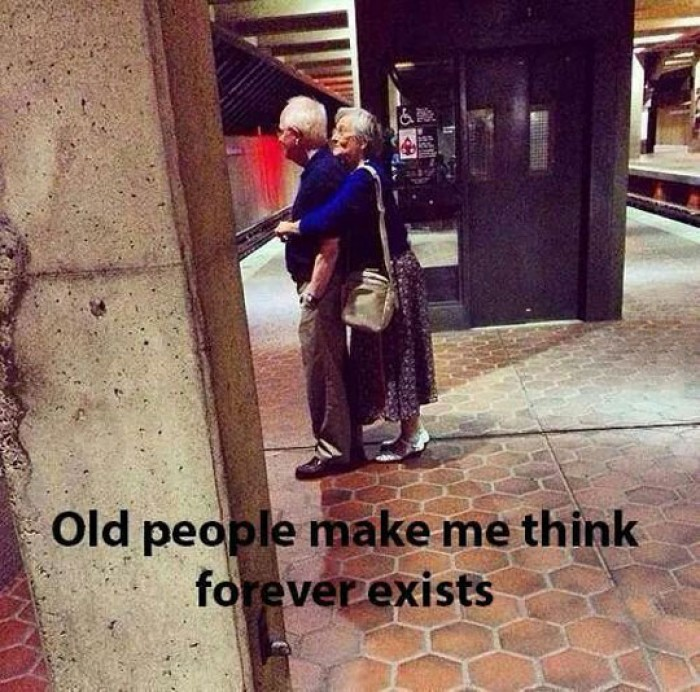 Old People Make Me Think Forever Exists
