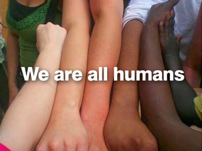 We are all humans!