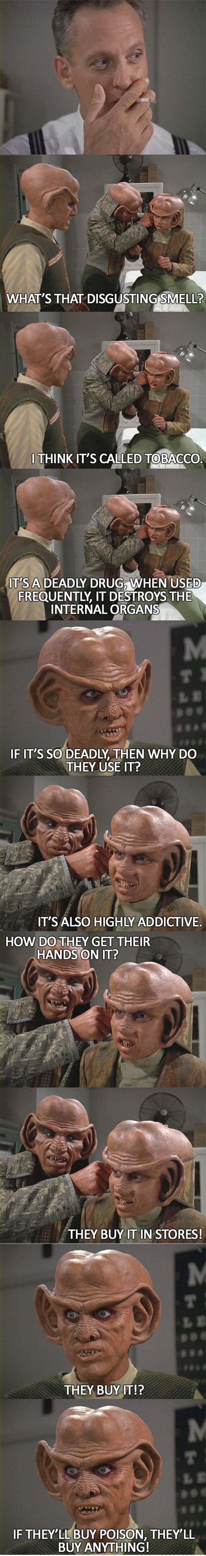 Ferengi view of tobacco problem...