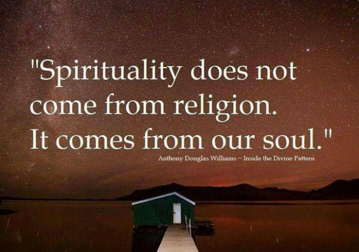 Spirituality Does Not Come From Religion.