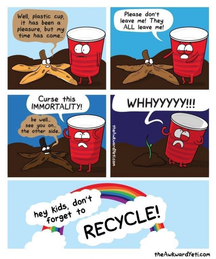 Hey kids, don't forget to recycle!