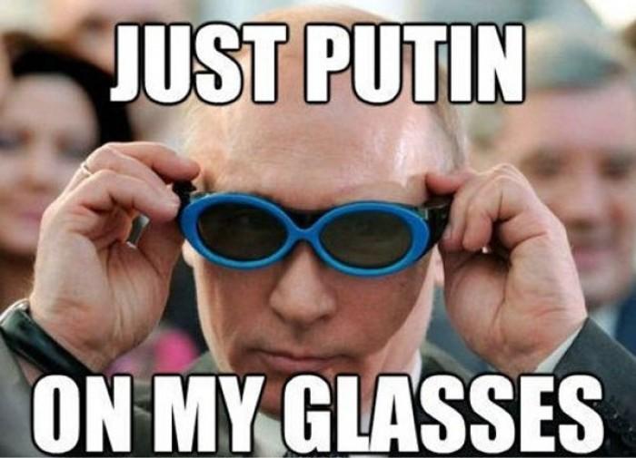 Just Putin - on my glasses!!