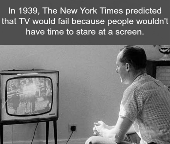 The New York Times predicted that television would fail because
