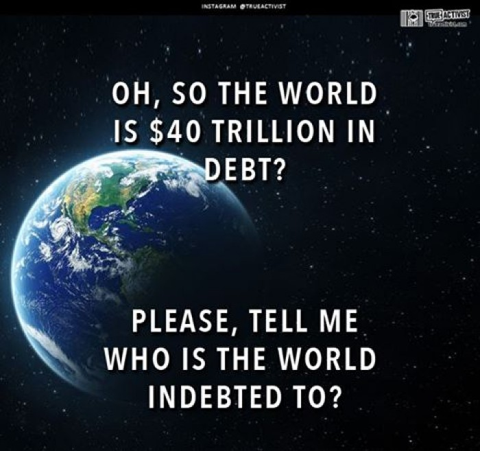 Oh, So the World is $40 trillion in debt?