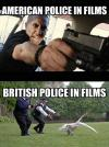 American police in film. British policeman in film.