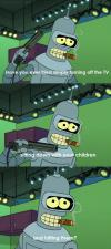 Bender's advice to parents